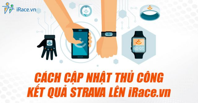 Cách cập nhật thủ công kết quả Strava lên iRace.vn