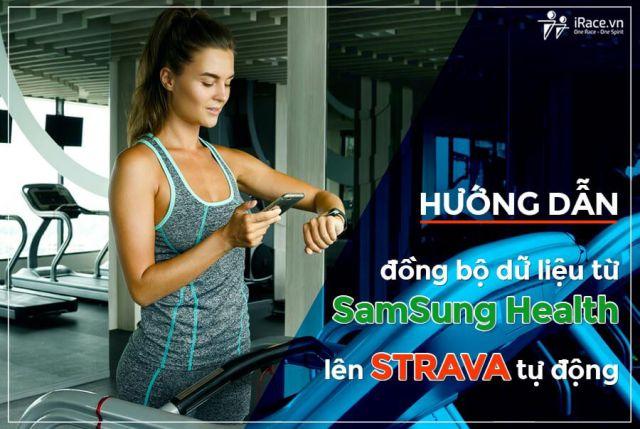 Hướng dẫn đồng bộ dữ liệu từ Samsung Health lên Strava tự động