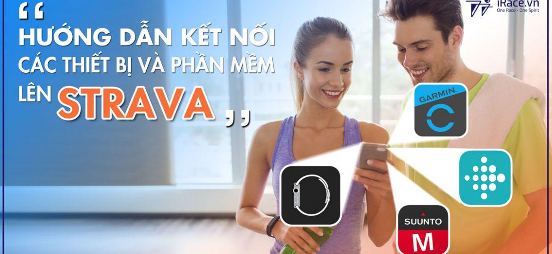 Cách đồng bộ dữ liệu lên Strava từ các thiết bị và phần mềm của hãng khác