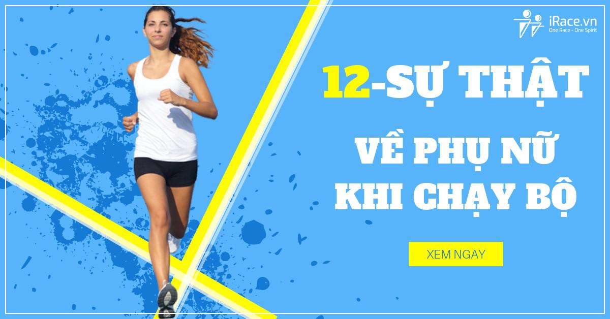 12 su that khi phu nu chay bo