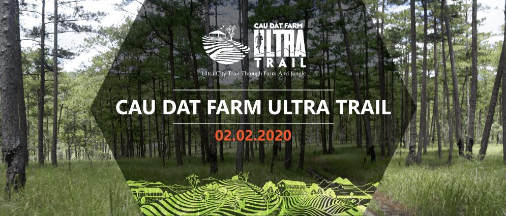 Cau Dat Farm Ultra Trail 2020