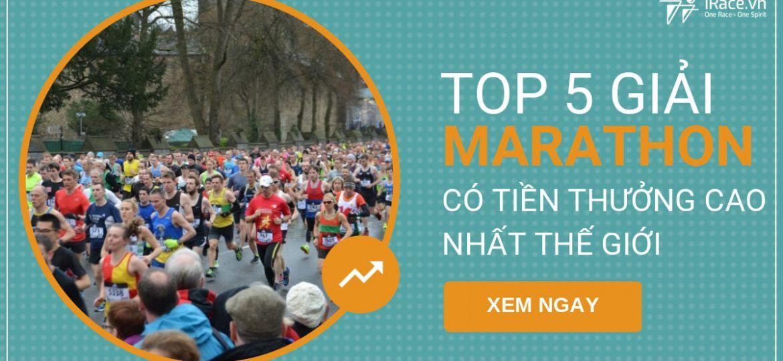 top 5 giai marathon tien thuong cao nhat the gioi