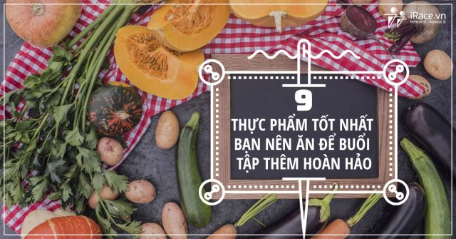 9-thuc-pham-de-buoi-tap-hoan-hao