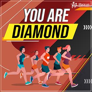 you are diamond