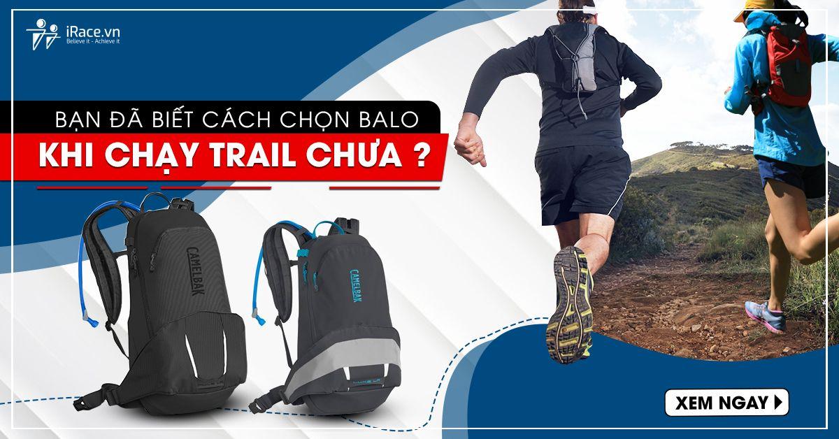 chon balo khi chay trail