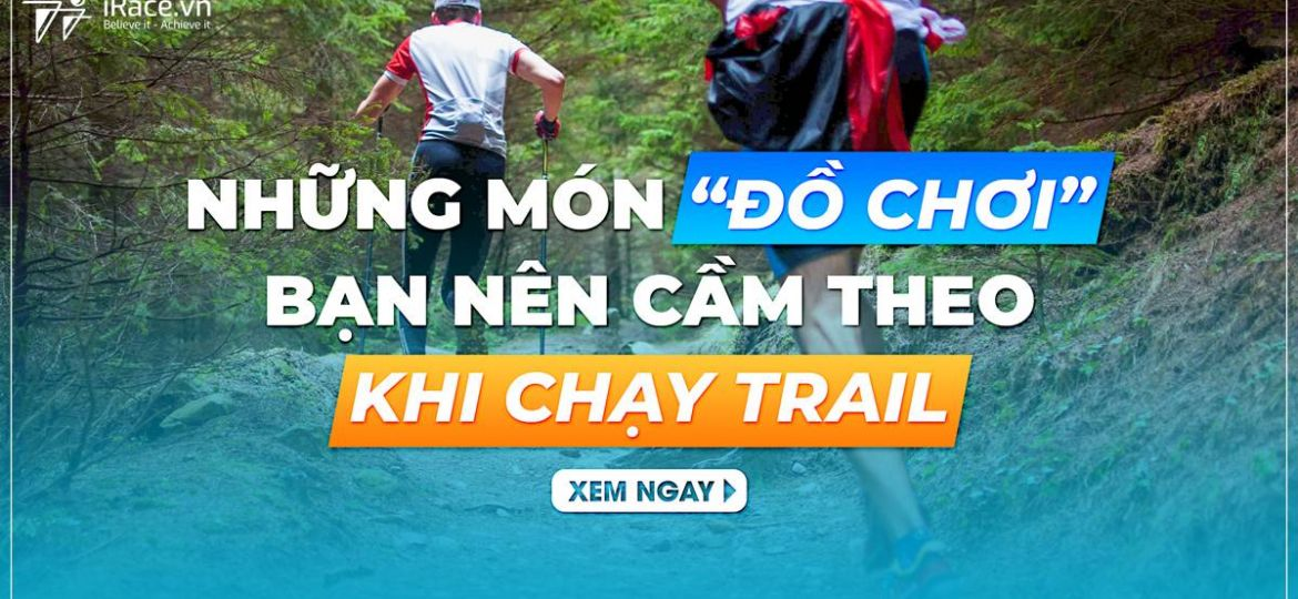 chay trail can mang theo do gi