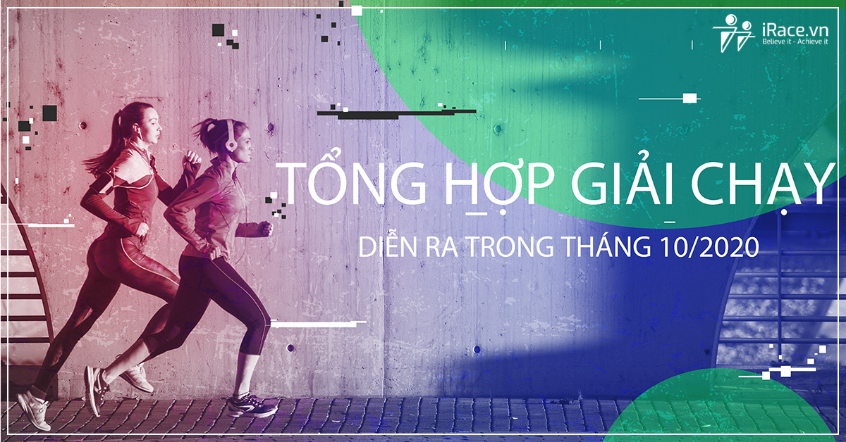 tong hop giai chay thang 10
