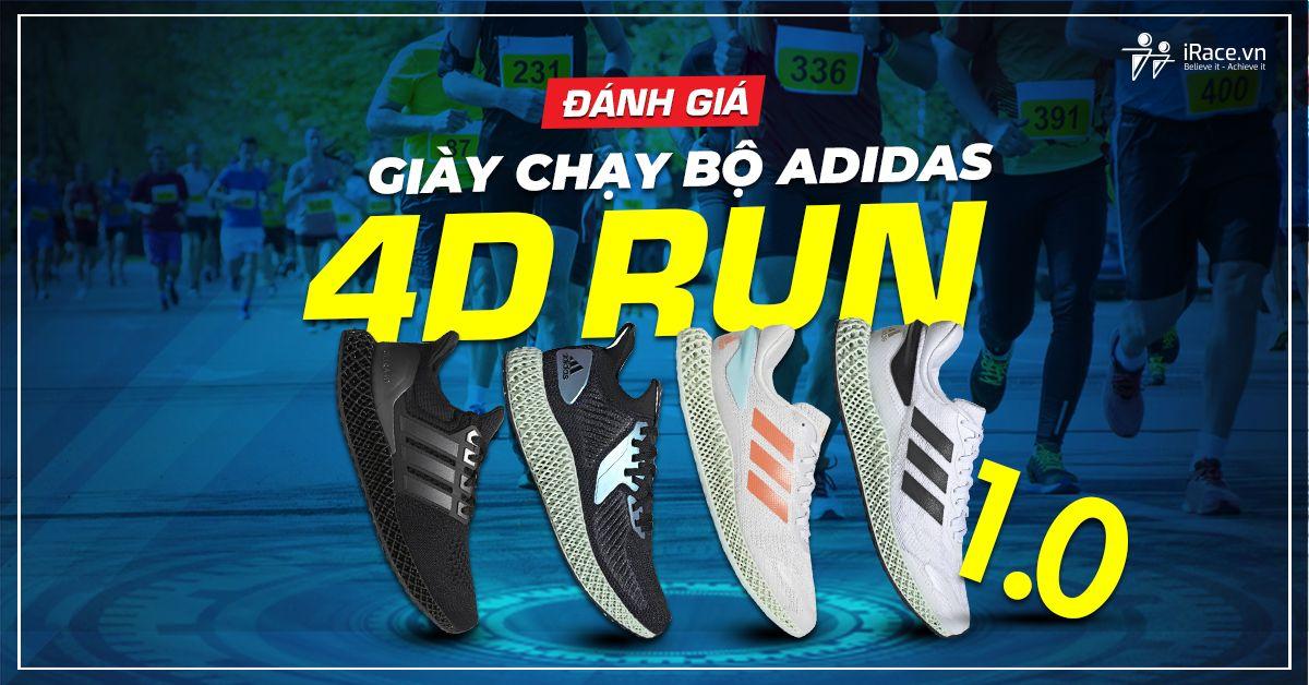 danh gia giay chay bo aididas 4d run 1.0