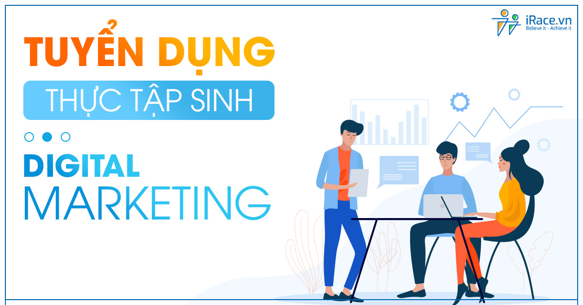 irace tuyen dung thuc tap sinh digital marketing