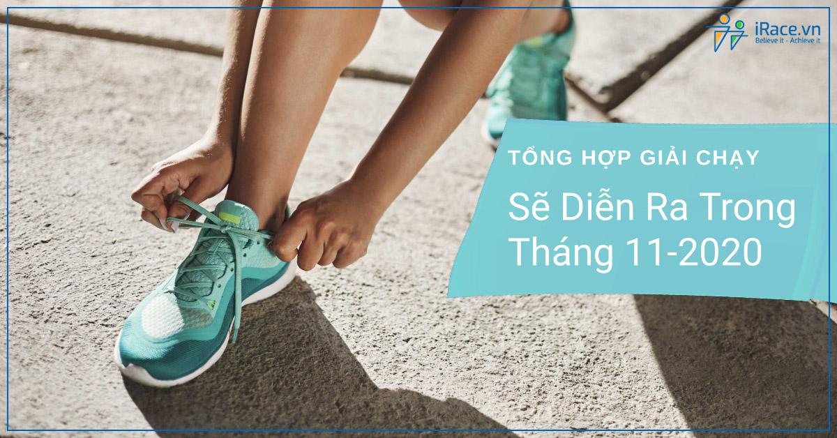tong hop giai chay dien ra trong thang 11-2020