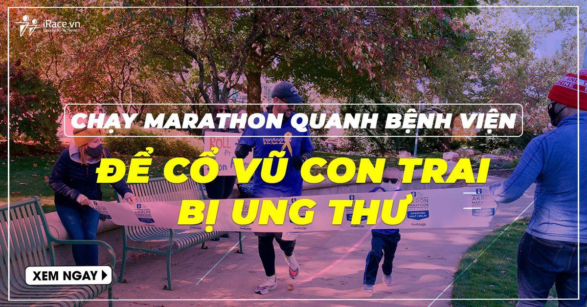 chay marathon quanh benh vien co vu con trai bi ung thu