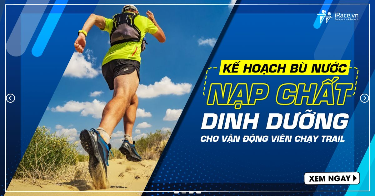 ke hoach bu nuoc dinh duong chay trail