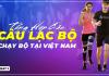 Tổng hợp danh sách các câu lạc bộ chạy bộ/nhóm chạy bộ tại Việt Nam