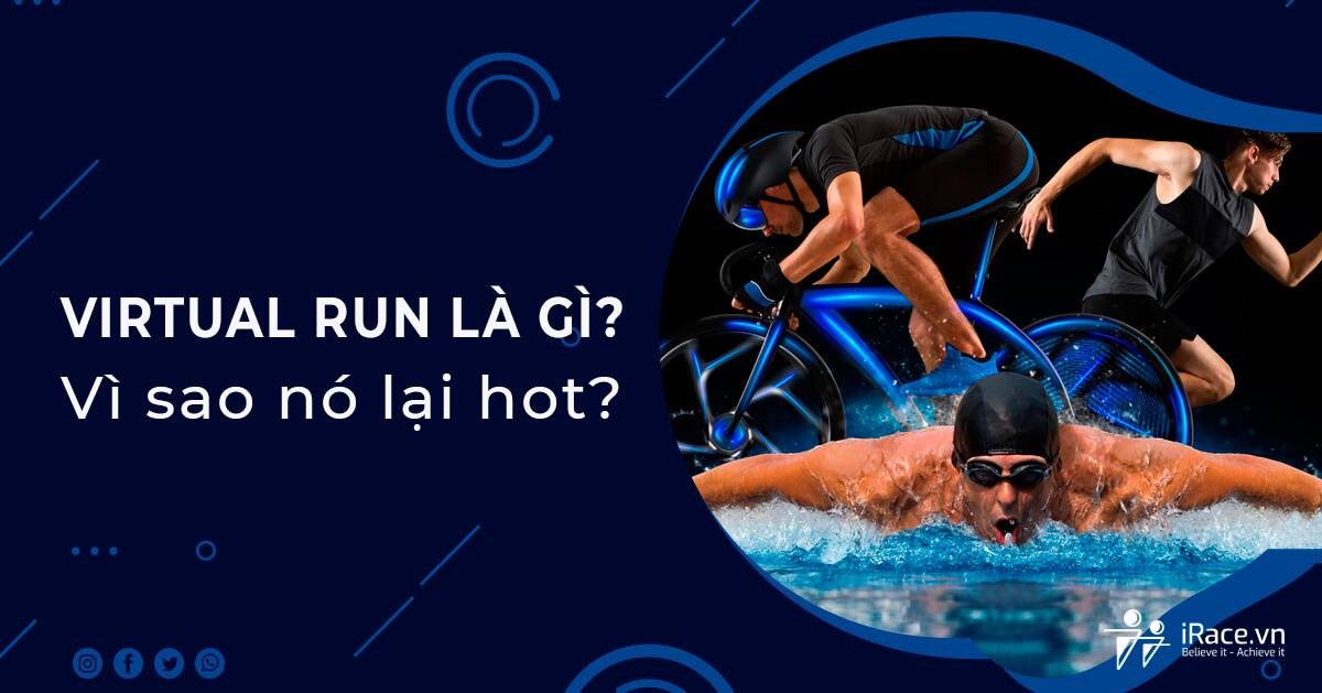 Virtual Race, Virtual Run là gì? Vì sao chạy bộ trực tuyến lại HOT ở Việt Nam