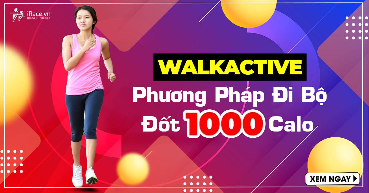walkactive phuong phap di bo giam 1000 calo